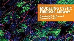 Modeling Cystic Fibrosis Airway: PneumaCult™-Ex Plus and PneumaCult™-ALI