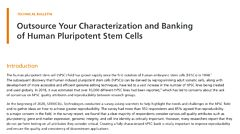 Outsource Your Characterization and Banking of Human Pluripotent Stem Cells