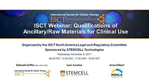 Qualification of Ancillary/Raw Materials for Clinical Use