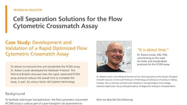 Cell Separation Solutions for the Flow Cytometric Crossmatch Assay