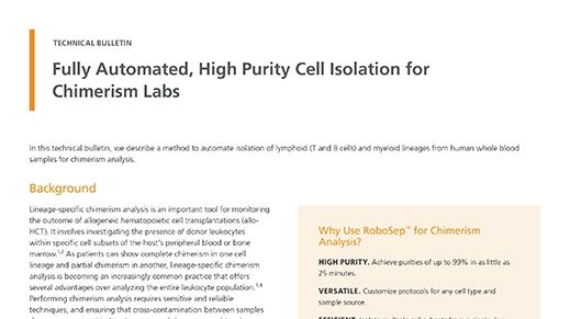 Fully Automated, High Purity Cell Isolation for Chimerism Labs