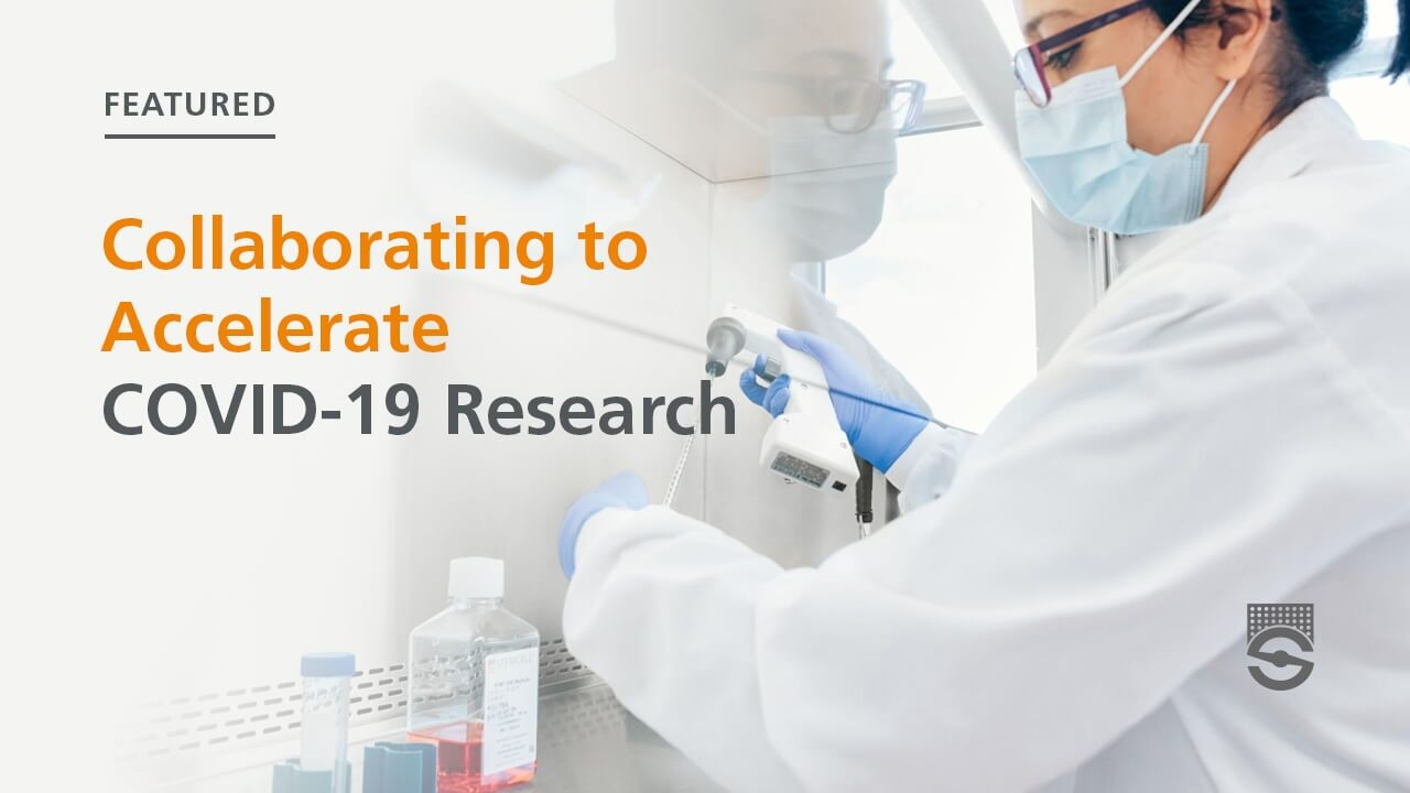 Collaborating to Accelerate COVID-19 Research