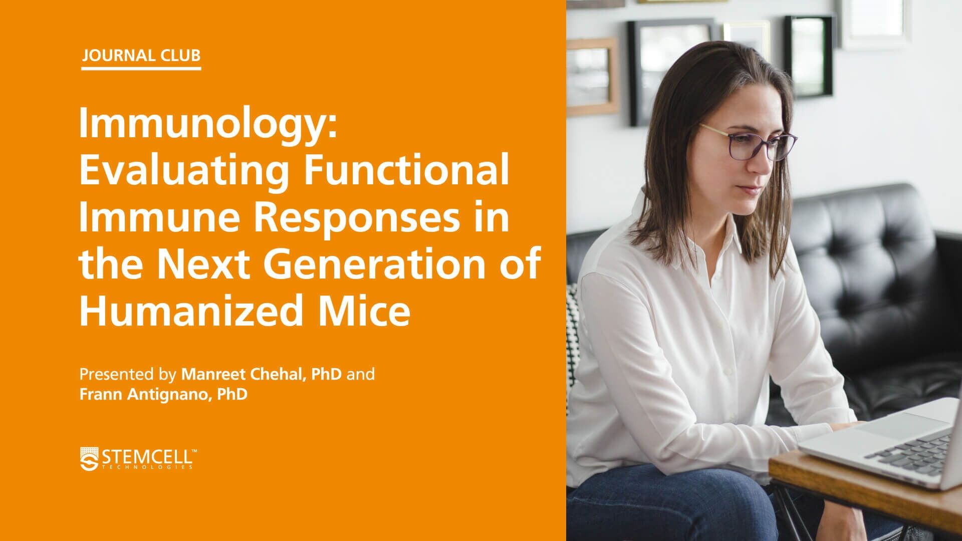 Online Immunology Journal Club: Evaluating Functional Immune Responses in the Next Generation of Humanized Mice