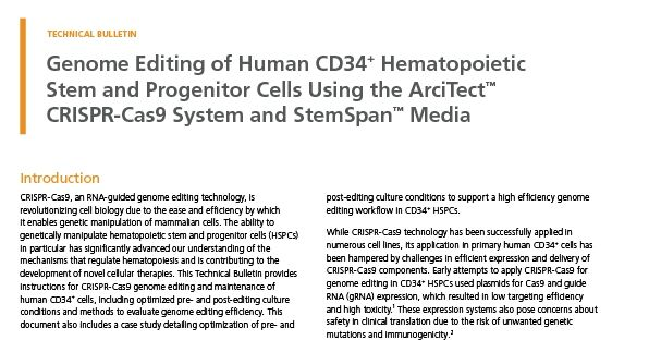Genome Editing of Human CD34+ Hematopoietic Stem and Progenitor Cells Using the ArciTect™ CRISPR-Cas9 System and StemSpan™ Media